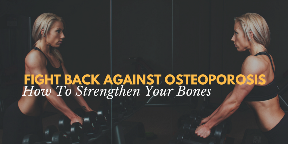 Fight Back Against Osteoporosis.png