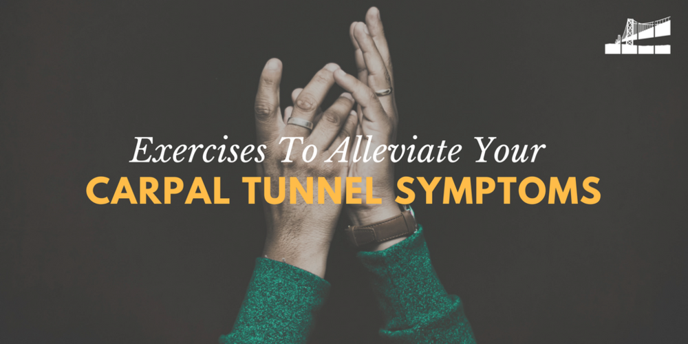 what are the treatments for carpal tunnel syndrome, non surgical treatments for carpal tunnel syndrome, hand exercises for carpal tunnel, wrist exercises for carpal tunnel, best exercises for carpal tunnel