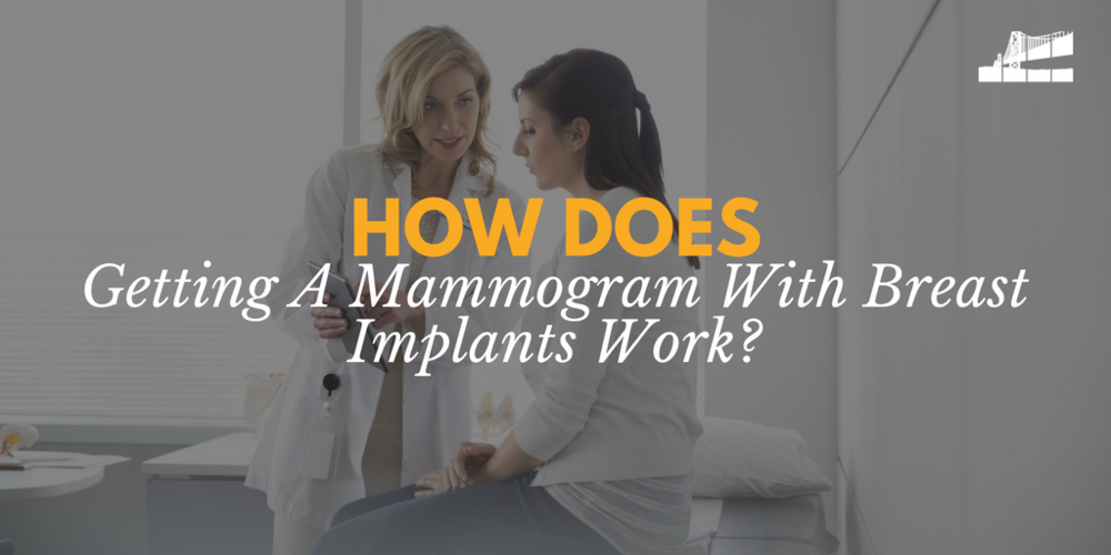 mammogram with breast implants, what to do before a mammogram, women with breast implants