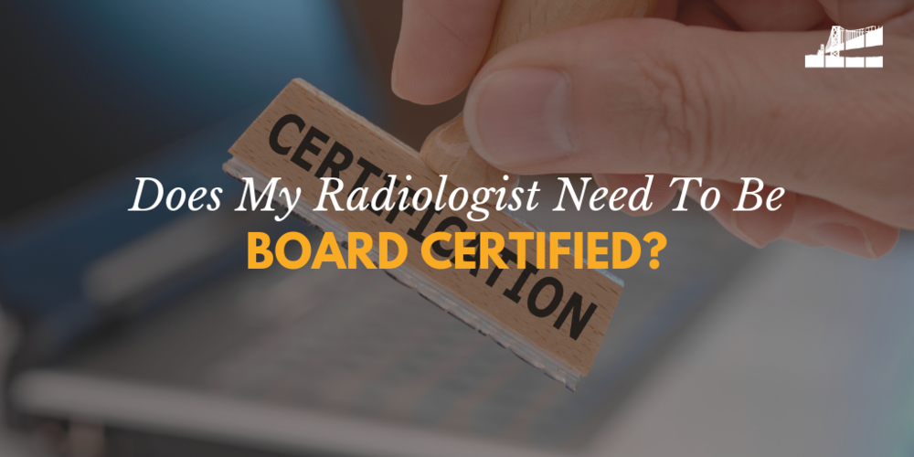 board certification, board certified radiologist, what is does board certified mean, what is board certification, BICRAD