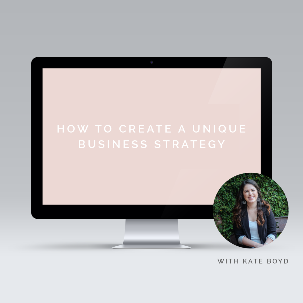 how to create a unique business strategy with kate boyd design.png