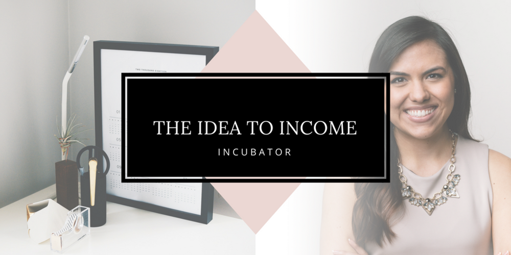Idea to income incubator banner.png