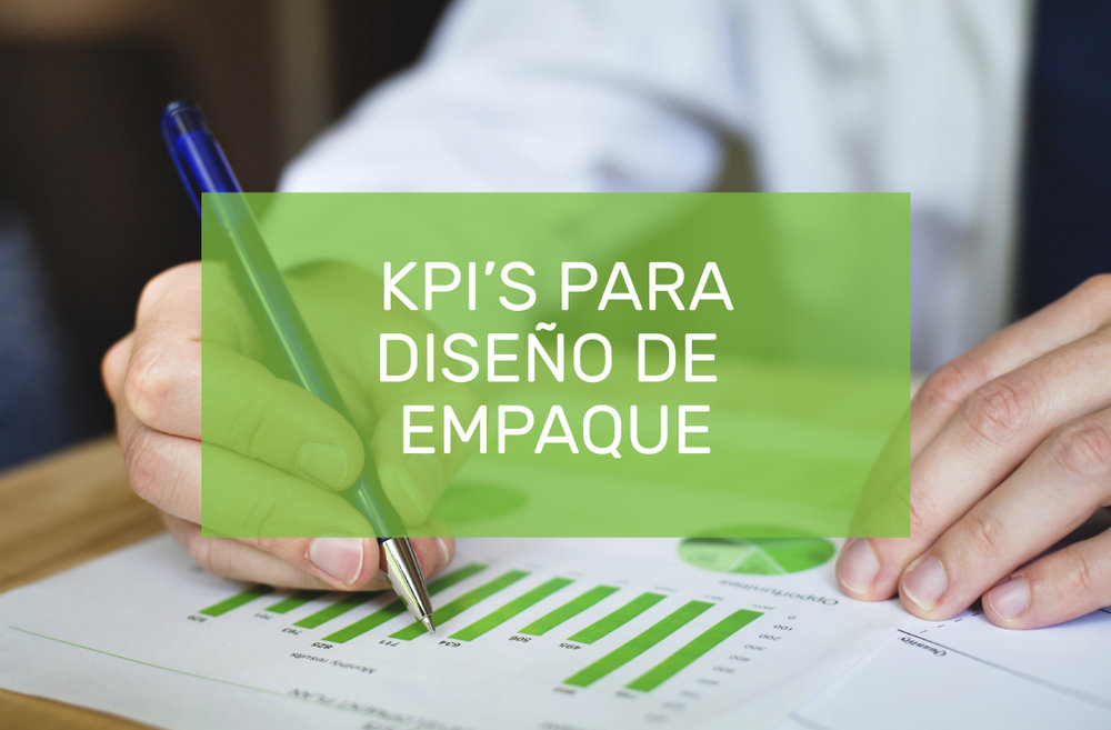 KPIS PARA DISENO DE EMPAQUE