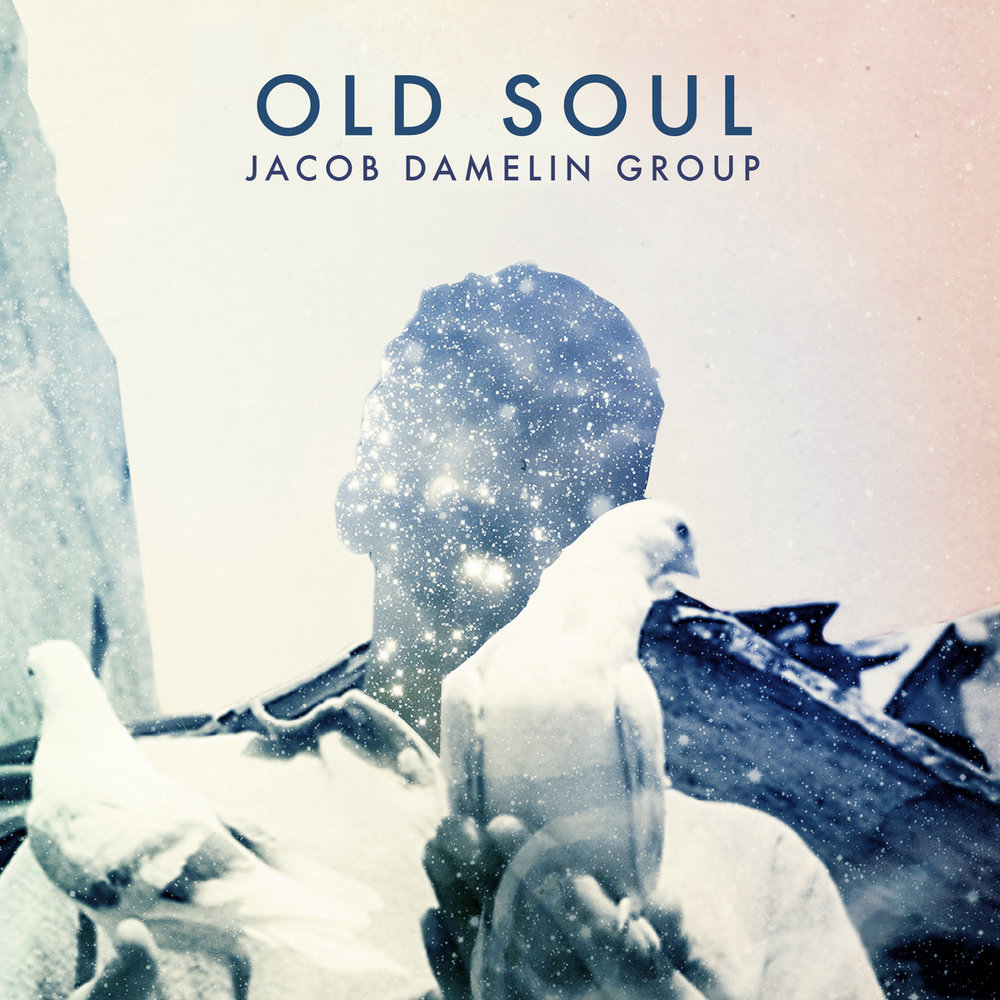 Jacob Damelin - Old Soul - 2016 (Assistant Engineer)