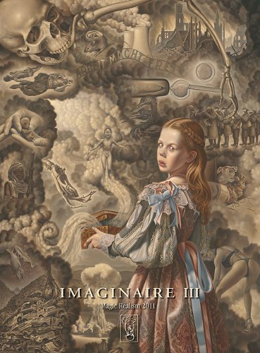 IMAGINAIRE III.: Contemporary Magic Realism Hardcover – June 1, 2012 by Claus Brusen (Author)