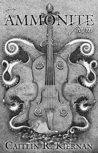 The Ammonite Violin & Others Hardcover – June 30, 2010 by Caitlin R. Kiernan (Author)