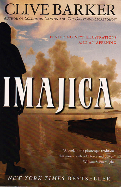 Imajica, Clive Barker, 2002, Harper Perennial. Illustrated by Richard A. Kirk.