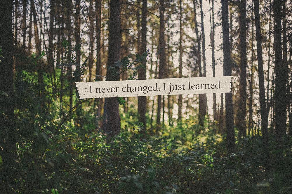 neverchanged_justlearned