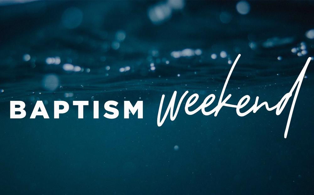 BaptismWeekendSeasonThreeWebsite.png