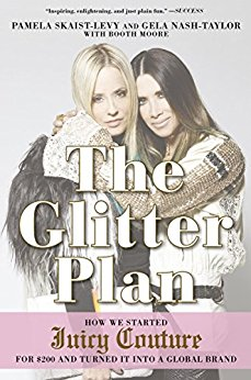 The Glitter Plan by Pamela Skaist-Levy & Gela Nash-Taylor