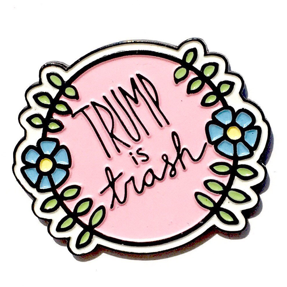 Trump Is Trash Enamel