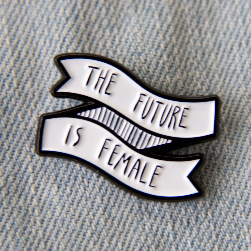 """The Future Is Female"" Enamel Pin"