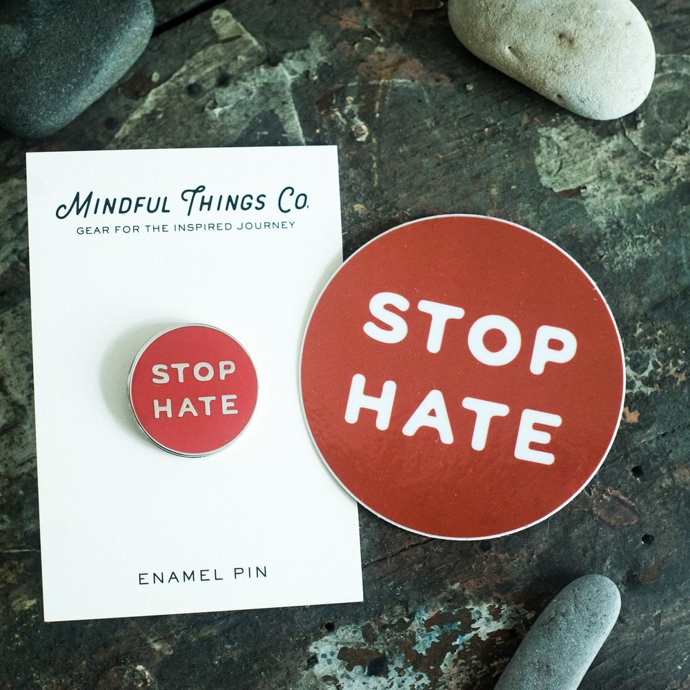 Stop Hate Enamel Pin