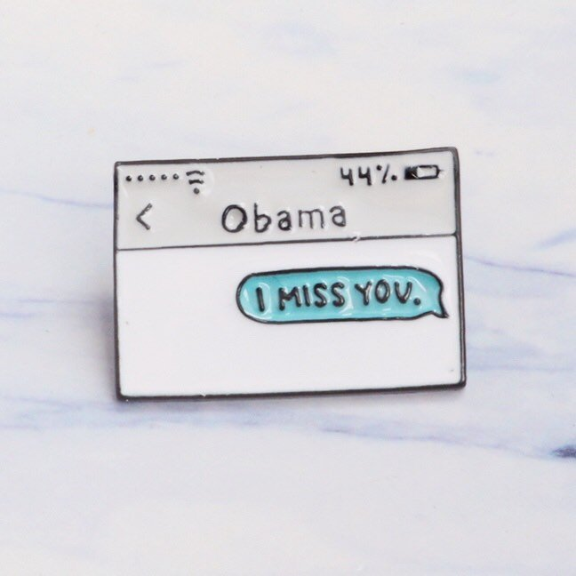 I miss you obama pin