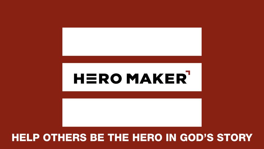 Hero Maker Tag Line