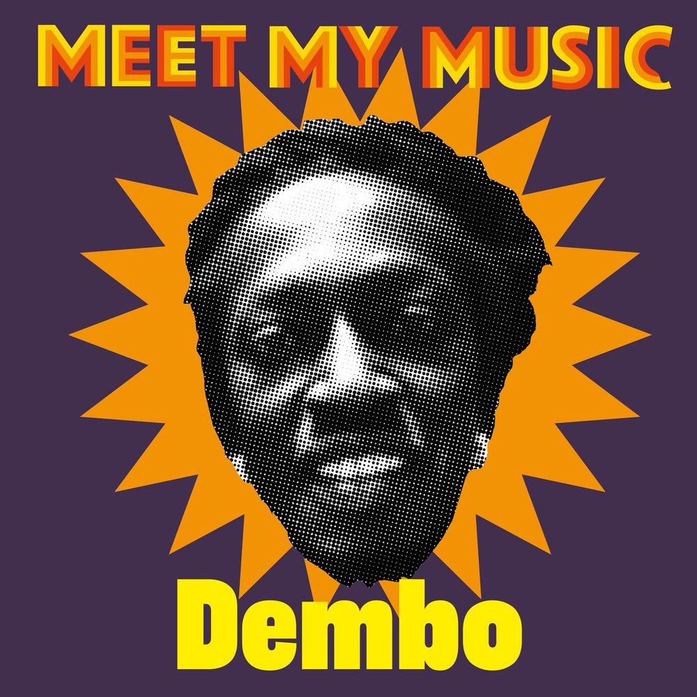 Meet my music Dembo2.jpg