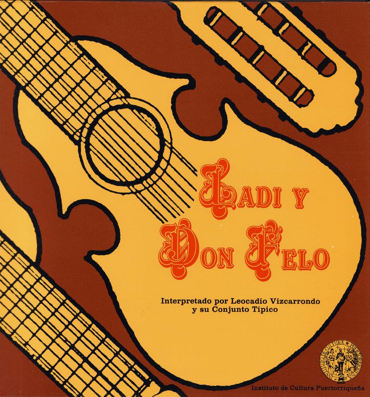 Ladí y Don Felo interpretados por Leocadio Vizcarrondo y su Conjunto Típico
