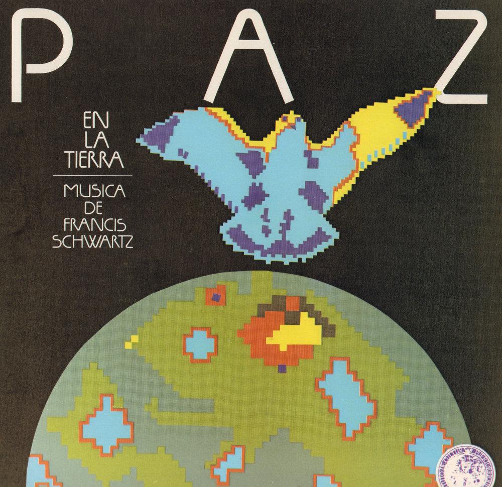 Paz en la Tierra: Música de Francis Schwartz