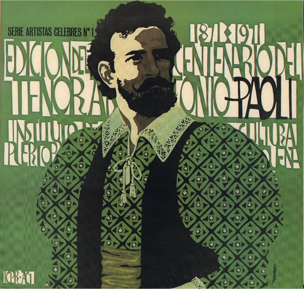 El Arte de Antonio Paoli - Edición conmemorativa del centenario del tenor puertorriqueño (1871-1971)