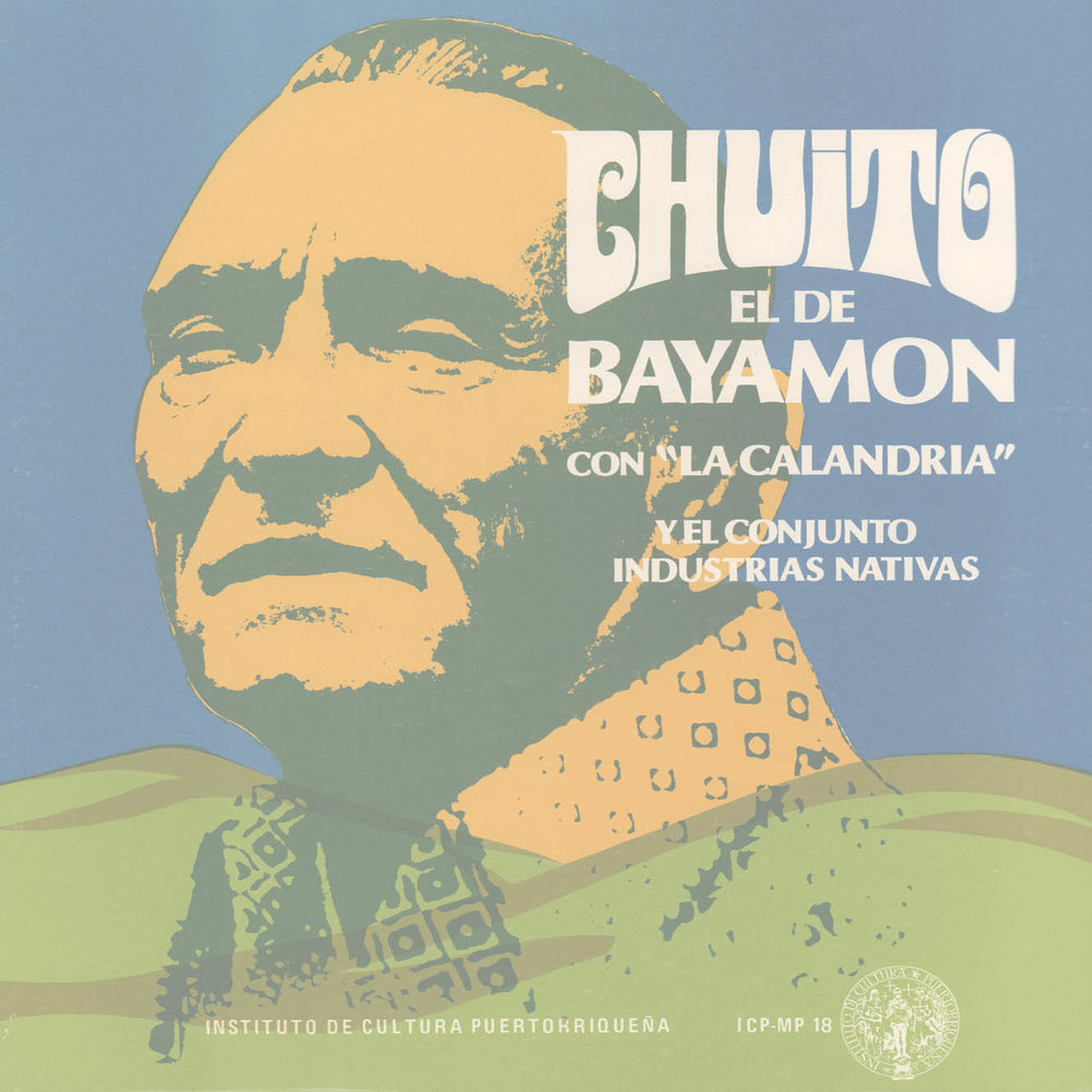 Chuíto el de Bayamón con La Calandria y el Conjunto Industrias Nativas