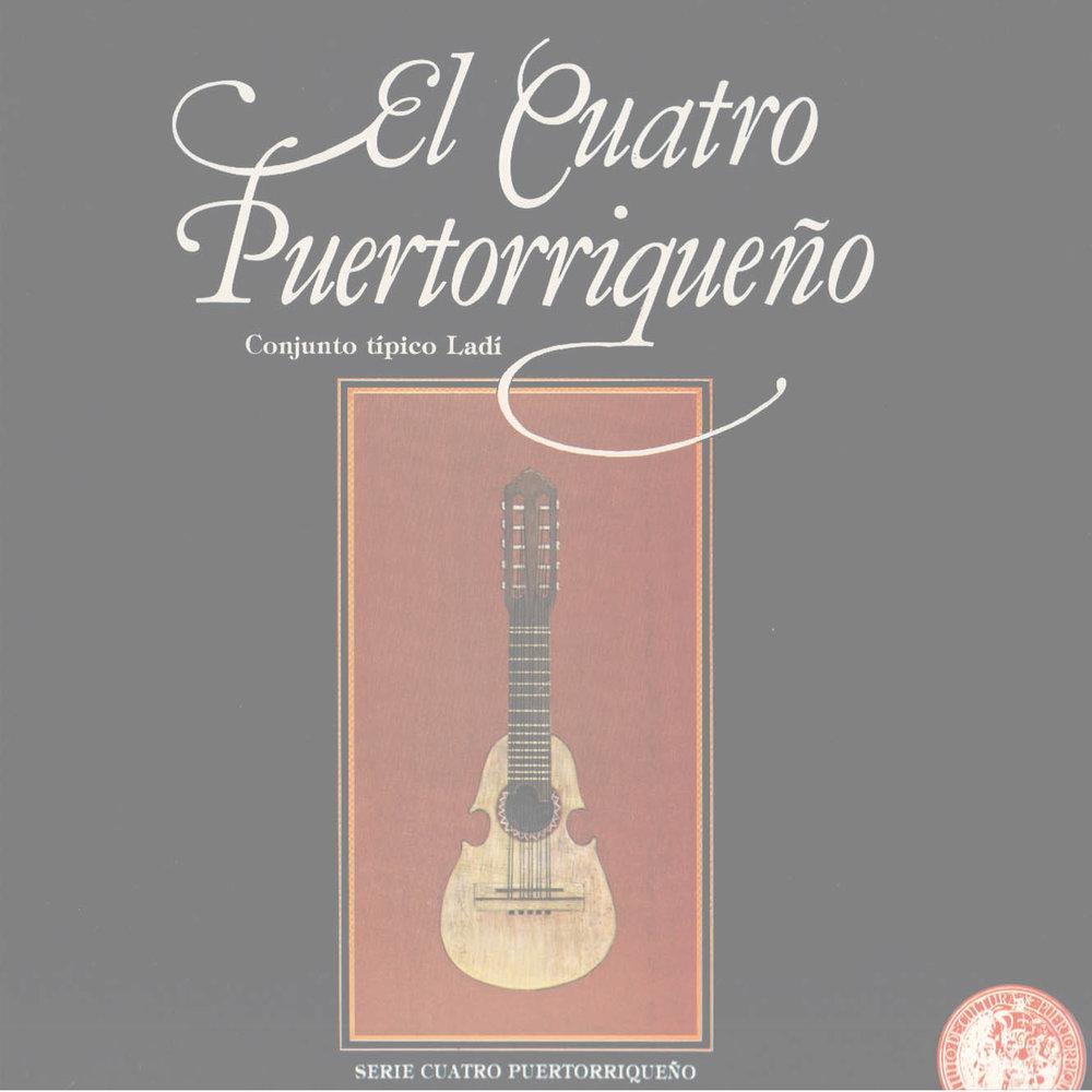 El Cuatro Puertorriqueño Vol. 1: Conjunto Típico Ladí