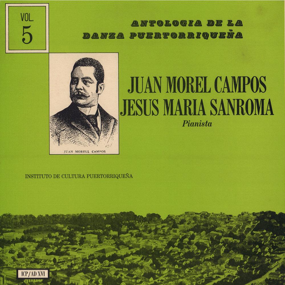 ICP/AD-16: Danzas de Juan Morel Campos Vol. 5  , interpreta Jesús María Sanromá