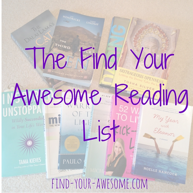 The Find Your Awesome Reading List