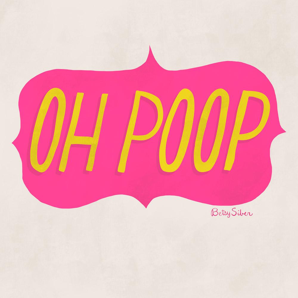 Oh Poop