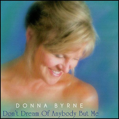 DonnaWood_Album_03_DontDreamOfAnybodyButMe.jpg