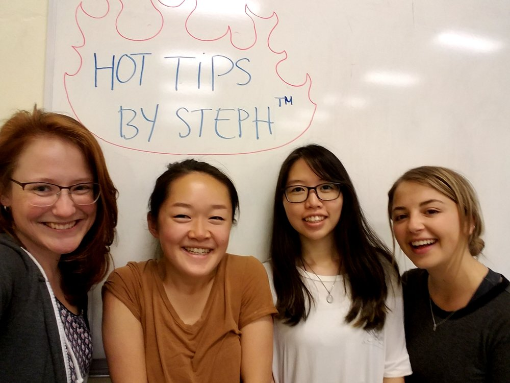 "Some of my excellent peer TAs from Spring 2017, who curated a largely nonsensical, sometimes informative series entitled ""Hot Tips by Steph"" during lab."