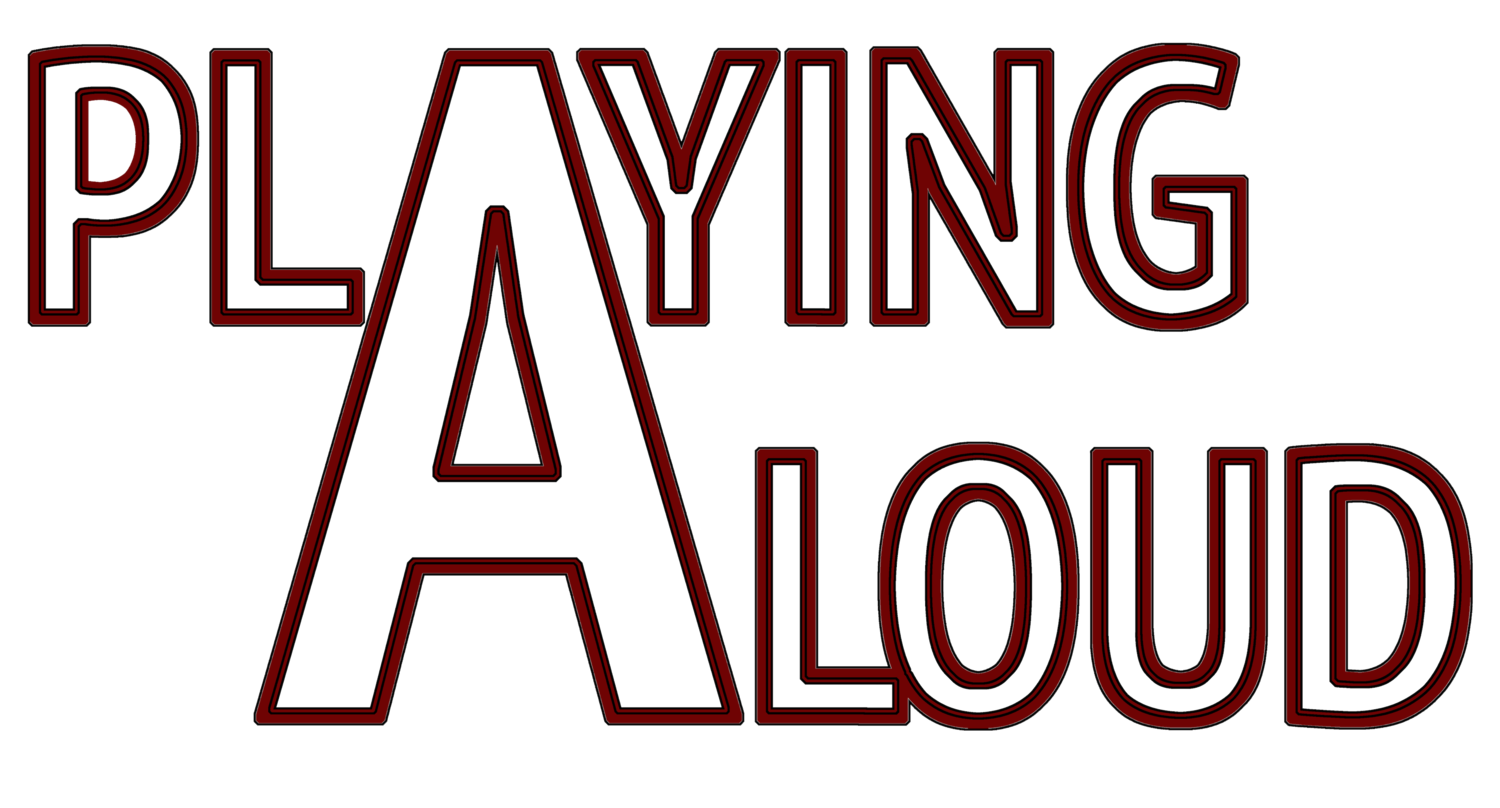 Playing Aloud