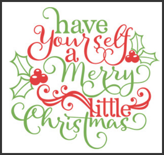 have yourself a merry little christmas.jpg