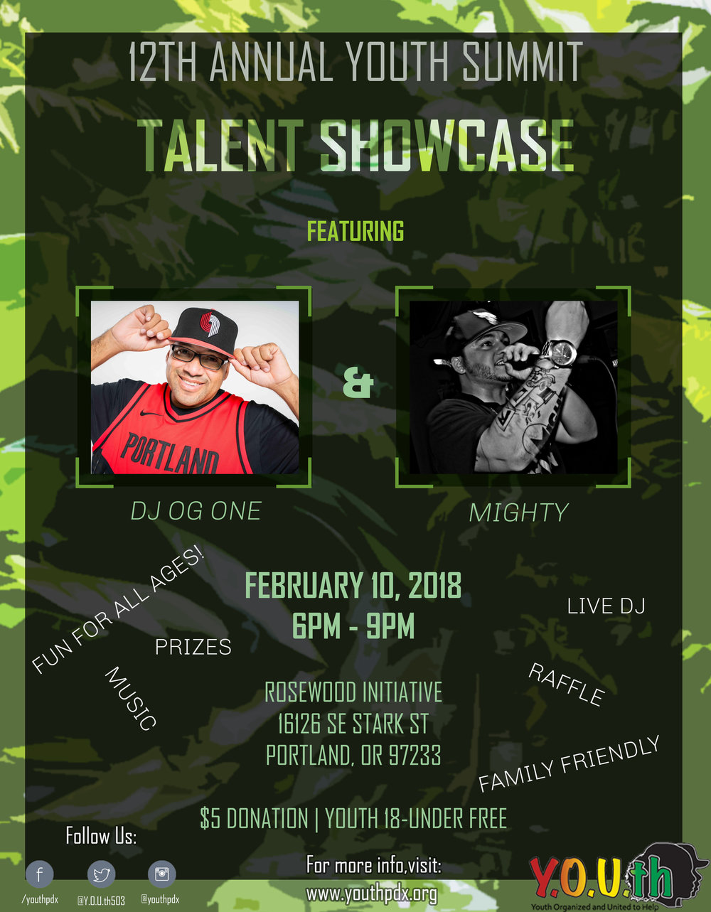 sURVIVAL OF THE FITTESTTalent Showcasesaturday, february 10, 20186pm - 9PM 16126 SE stark st. portland - Come support young artist. If you have a talent and are interested in performing sign up on the registration page and bring your talents. Featuring Mighty, Sammy and music for the last hour by DJ OG ONE.