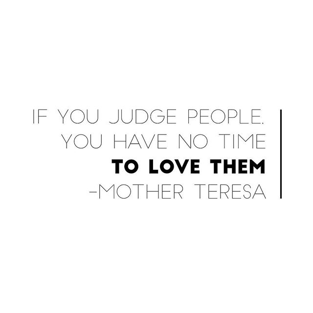 Easier said than done, but I can start with myself. . Besides, judging people expends so much energy, doesn't it?! . #mercyisbeautiful