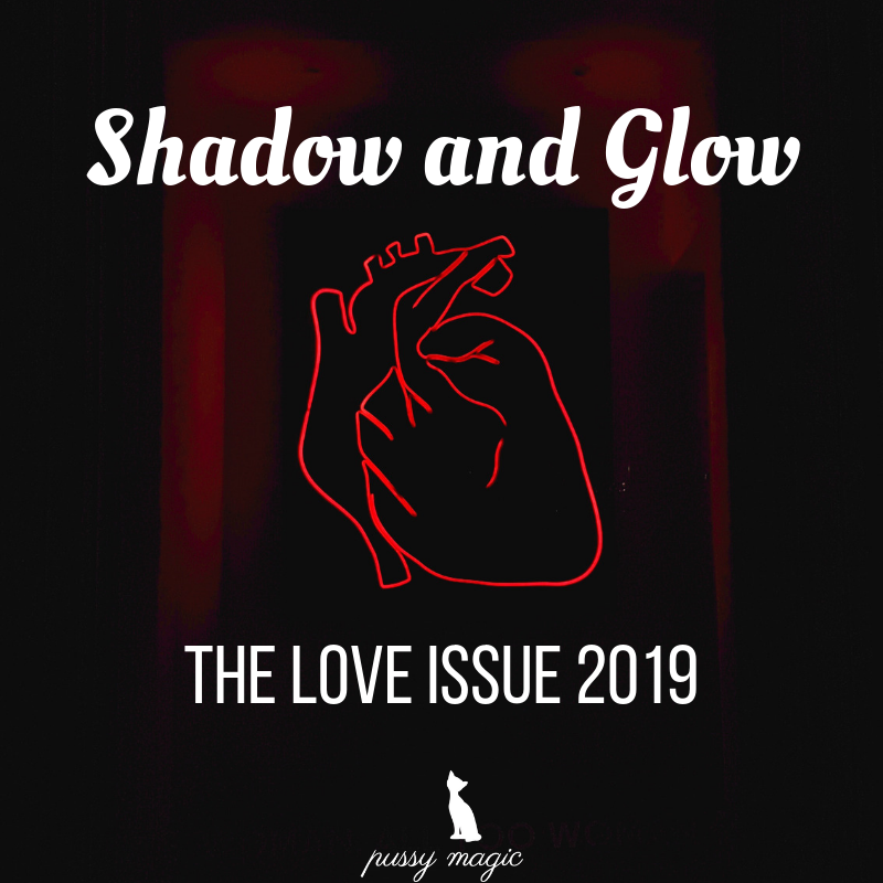 Shadow and Glow_ The Love Issue 2019.png