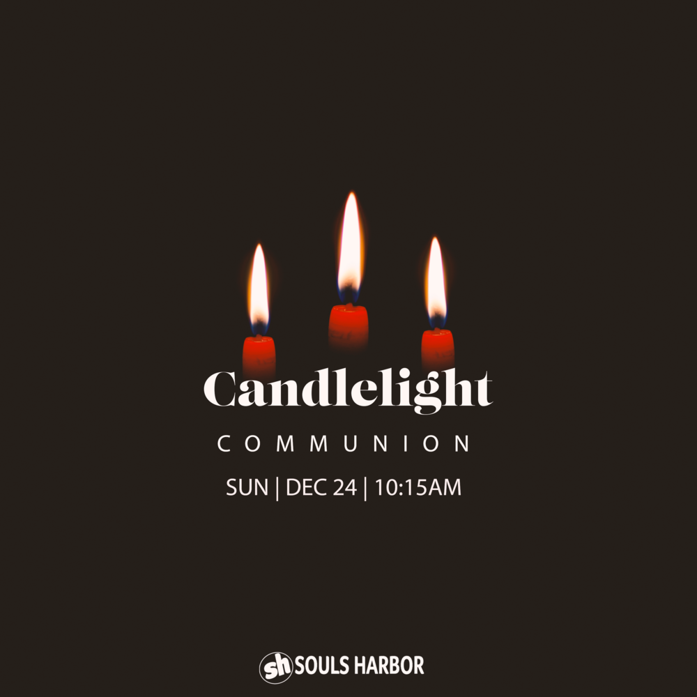 CHRISTMAS EVE CANDLELIGHT COMMUNION - Join us for this special time.