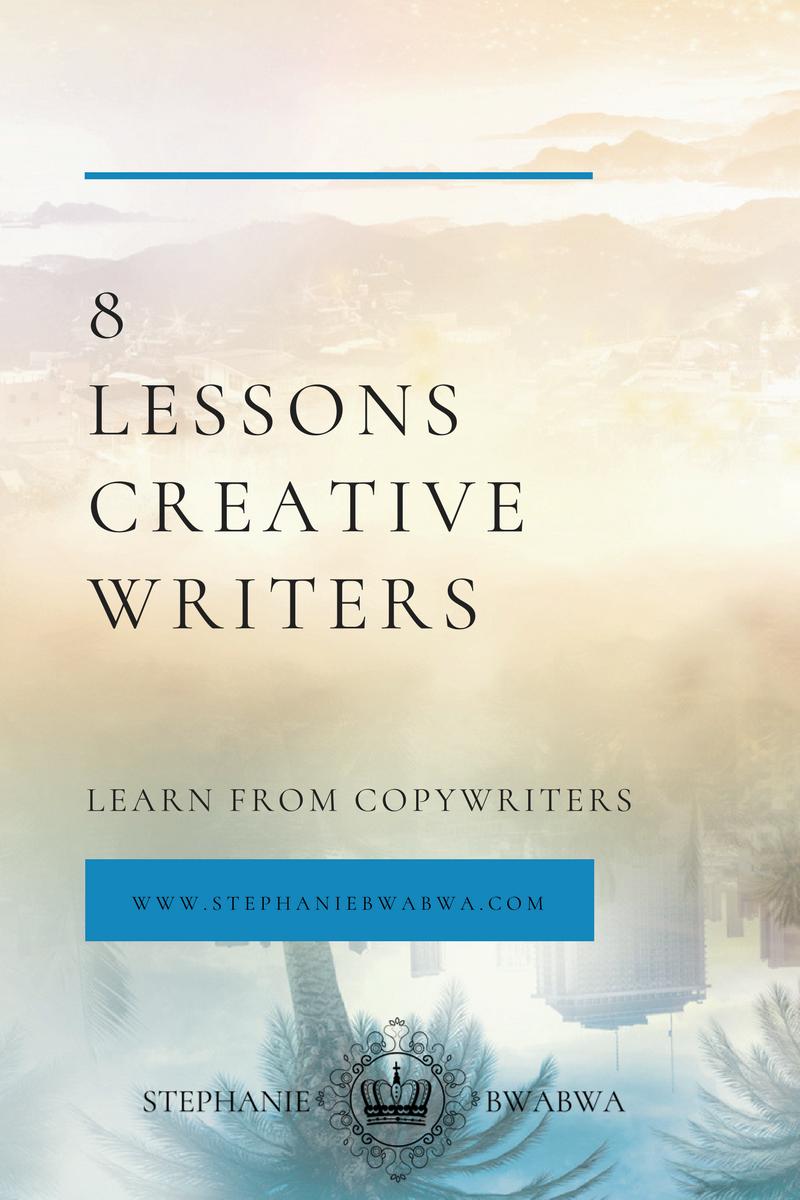 Learn the 8 lessons creative writers learn from copywriters and how they will make you better axs a writer!