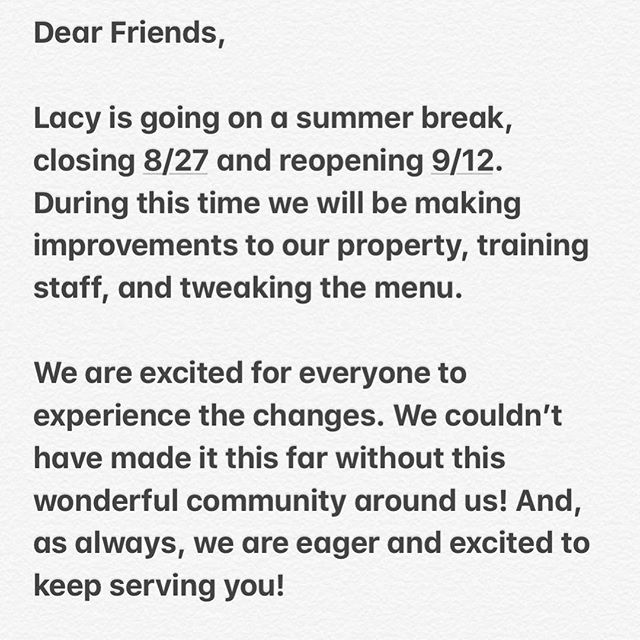 Hey everyone!!! Just a reminder that we are going to take out summer break after Brunch service tomorrow!!!!