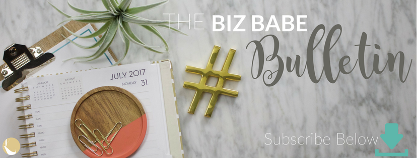 The Biz Babe Bulletin | Lady and Company Creative | Empowering Women Through Bad-Ass Brands