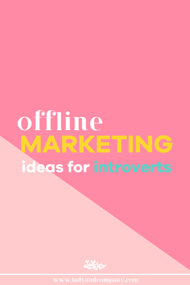Offline Marketing Ideas for Introverts | Stress Free Marketing For Introverts