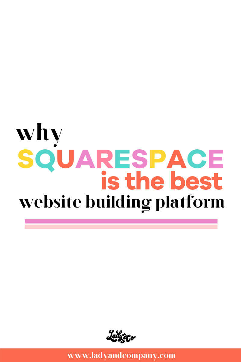 Why Squarespace Is The Best Website Building Platform Ever