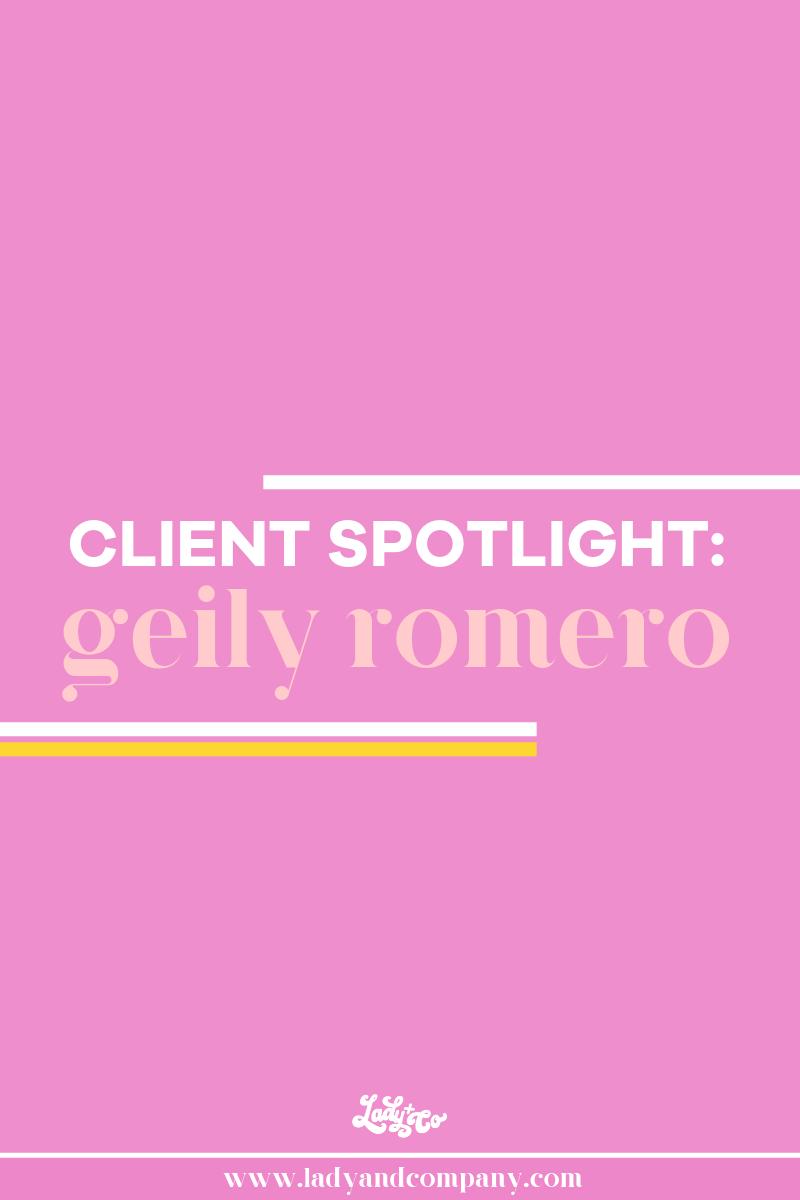 Client Spotlight_ Geily Romero.png