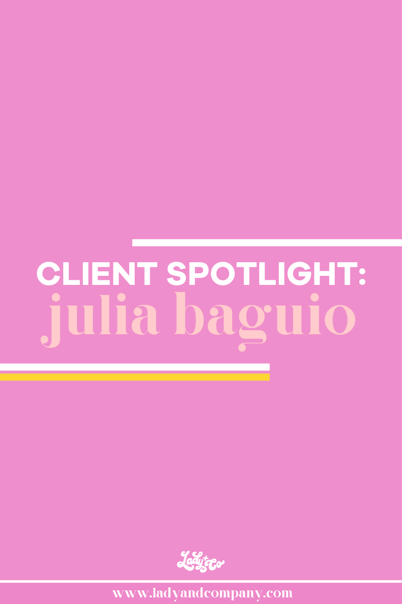 Lady and Company Creative, Client Spotlight: Julia Baguio | Bloominess Floral Artistry | Alex Lawless, branding coach