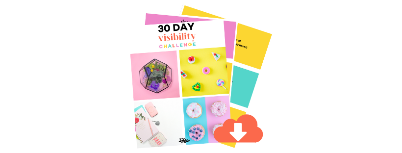 30 day visibility challenge learn active and passive ways to get visible