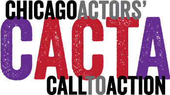 Chicago Actors' Call to Action