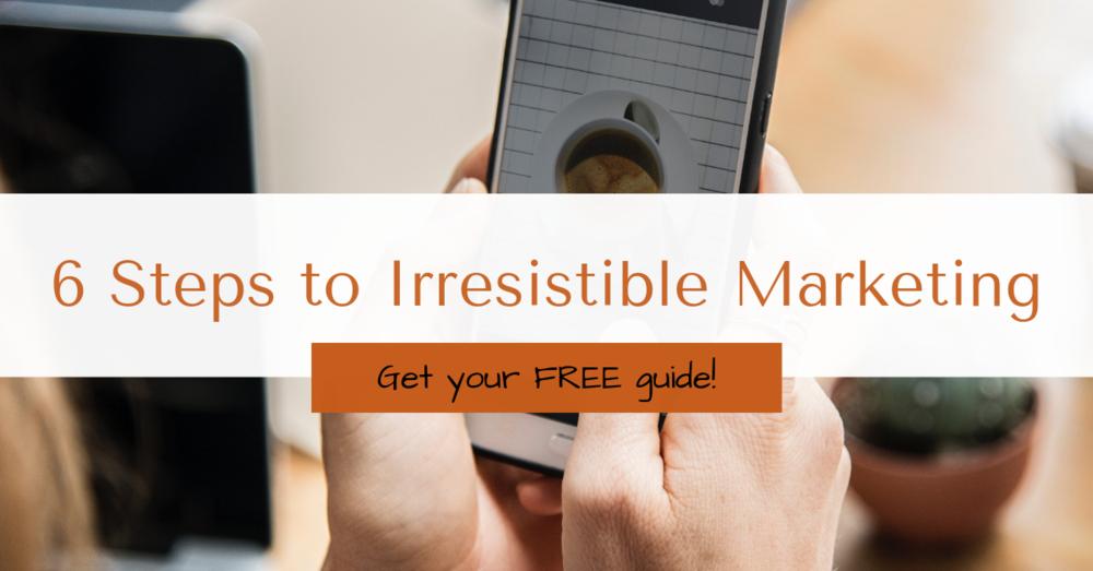 Six steps to Irresistible Marketing, Story Brand Marketing, Genius Communication, Sherri Wilson