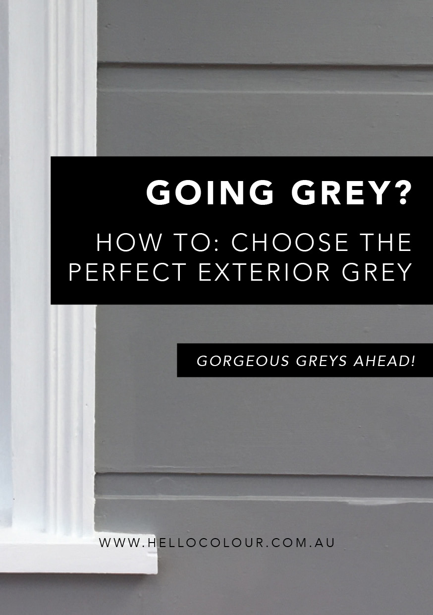 How to choose the perfect exterior grey.