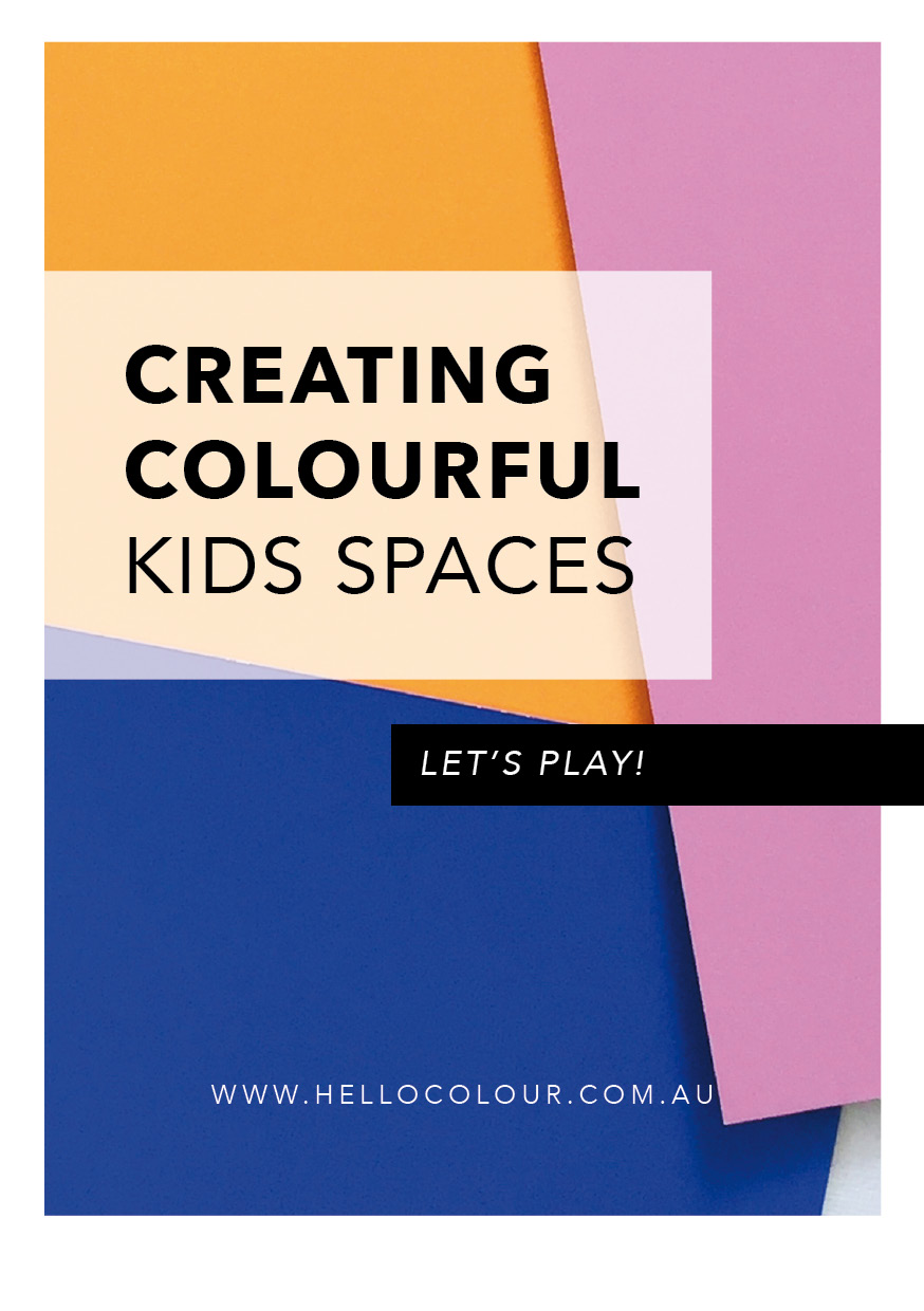 CREATING COLOURFUL KIDS SPACES