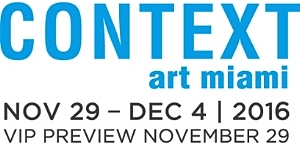 Context Art Miami - NOV 29 -DEC 04 | 2016