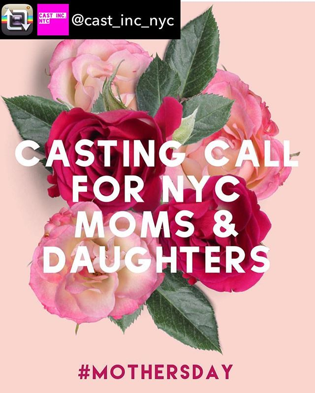 We are not affiliated with this casting but we thought it was a great opportunity. Please refer any submissions or questions to @cast_inc_nyc. Repost from @cast_inc_nyc using @RepostRegramApp - CASTING NYC-BASED MOMS & DAUGHTERS for a special Mother's Day video for a major American women's fashion retailer (non-union)  Are you a mom and/or a daughter living in NYC? We want to hear from you!  We are looking for charismatic moms and daughters who are comfortable being interviewed on camera, giving us their best advice and stories. ***Daughters under 18 can only be considered with a Mom who is 18 or over. You do not have to submit with your Mom or your Daughter to be considered for the project but if you do want your Mom or Daughter(s) to be considered, they must send in separate submissions.  TO SUBMIT FOR CONSIDERATION, YOU MUST BE:  Living in NYC (or within an hour's drive) Ages 18 to 100 for interviews but kids under 18 can participate with a Mom who is 18 or over Any ethnicity/race Comfortable being photographed and interviewed on camera Available for the shoot date, MARCH 14 Those selected to participate will be booked for 1 hour max (the schedule may not be confirmed until a day or two prior to the shoot date). SUBMISSIONS DEADLINE: TUES, MARCH 6 (by 6pm)  SHOOT DATE: WED, MARCH 14 (1 hour per person; specific call times will be given prior to the shoot date)  SHOOT LOCATION: NYC  PLEASE DO NOT SEND IN A SUBMISSION IF YOU CANNOT BE AVAILABLE ON MARCH 14TH.  You may be contacted for a brief FaceTime or Skype interview prior to the final cast being determined.  COMPENSATION: $500 per person for the shoot (1 hour max) for anyone 18 and over $250 per person for the shoot (1 hour max) for anyone under 18  VIDEO USAGE: 1 year all web/digital use worldwide including but not limited to Social Media. E-Commerce, Emails, web ads/banner and Third party sites.  Any questions?  Just email us at info@jsmcasting.com!